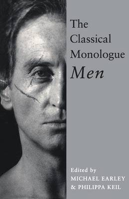 The Classical Monologue: For Men - Audition Speeches (Paperback)