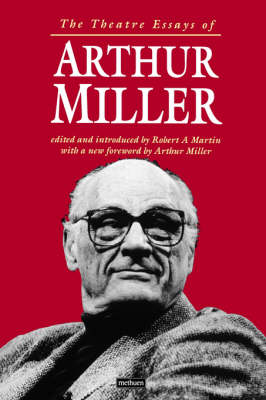 The Theatre Essays of Arthur Miller - Diaries, Letters and Essays (Paperback)