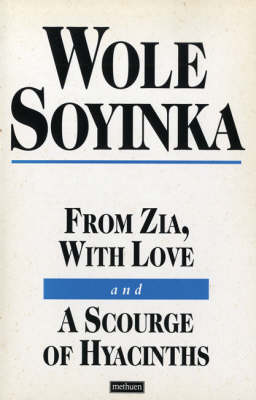 """From Zia with Love: AND A """"Scourge of Hyacinths"""" - Modern Plays (Paperback)"""