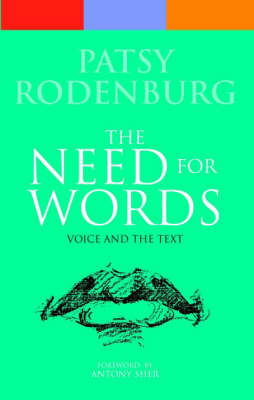 The Need for Words: Voice and the Text - Performance Books (Paperback)