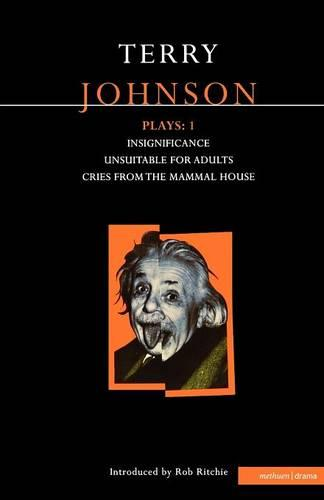 "Johnson Plays: ""Insignificance"", ""Unsuitable for Adults"", ""Cries from the Mammal House"" v.1 - Contemporary Dramatists (Paperback)"