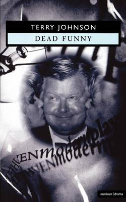 Dead Funny - Modern Plays (Paperback)