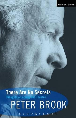 There are No Secrets: Thoughts on Acting and Theatre - Biography and Autobiography (Paperback)