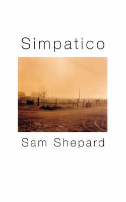 Simpatico: A Play in Three Acts - Modern Plays (Paperback)