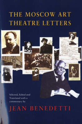 The Moscow Art Theatre Letters - Diaries, Letters and Essays (Paperback)