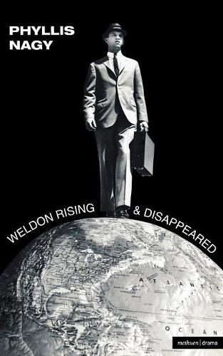 """Weldon Rising"" and ""Disappeared"" - Modern Plays (Paperback)"
