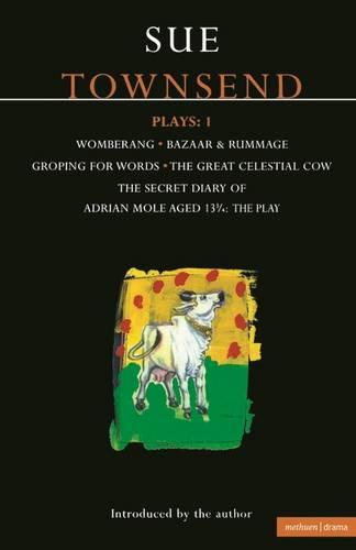 "Townsend Plays: ""Secret Diary of Adrian Mole"", ""Womberang"", ""Bazaar and Rummage"", ""Groping for Words"", ""Great Celestial Cow"" v.1 - Contemporary Dramatists (Paperback)"