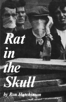 Rat in the Skull - Modern Plays (Paperback)