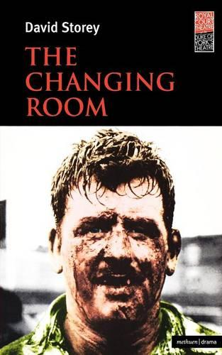 The Changing Room - Modern Plays (Paperback)