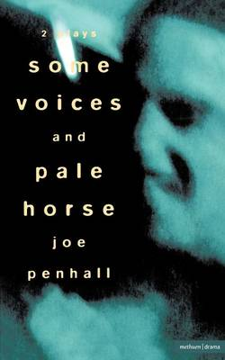 """Some Voices""and ""Pale Horse"" - Modern Plays (Paperback)"