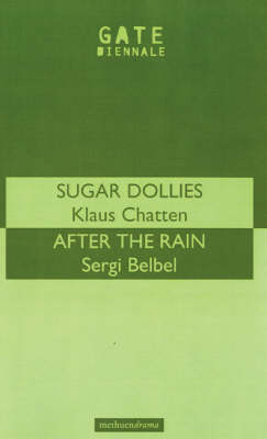 """""""Sugar Dollies"""" and """"After the Rain"""" - Modern Plays (Paperback)"""