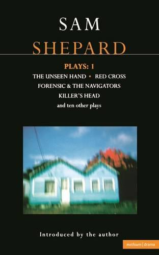 """Shepard Plays: """"The Unseen Hand"""", """"Chicago"""", """"Icarus's Mother"""", """"Red Cross"""", """"Cowboys"""", """"Operation Sidewinder"""", """"Killer's Head"""" v.1 - Contemporary Dramatists (Paperback)"""