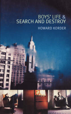 Boys Life and Search and Destroy - Modern Plays (Paperback)