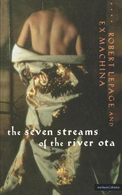 Seven Streams of the River Ota - Modern Plays (Paperback)