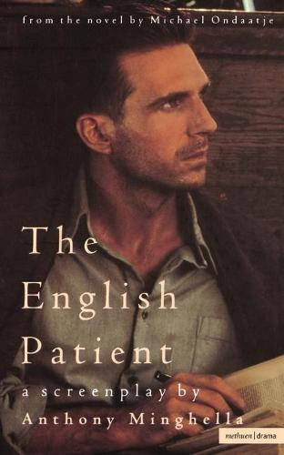 The English Patient: Screenplay - Screen and Cinema (Paperback)