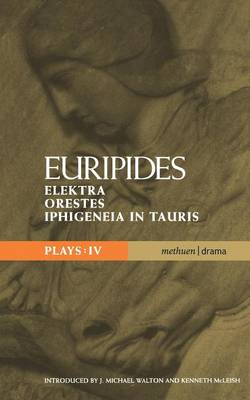 """Euripides Plays: """"Elektra"""", """"Orestes"""" and """"Iphigeneia in Tauris"""" - Classical Dramatists (Paperback)"""
