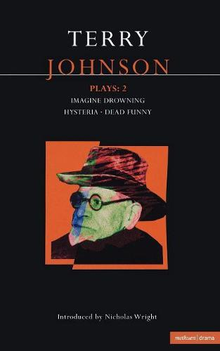 "Johnson Plays: ""Imagine Drownin"", ""Hysteria"", ""Dead Funny"" - Contemporary Dramatists (Paperback)"