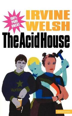 """The Acid House"" - Screen and Cinema (Paperback)"