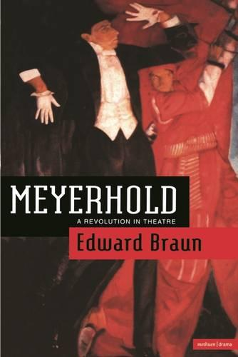 Meyerhold: A Revolution in Theatre - Biography and Autobiography (Paperback)