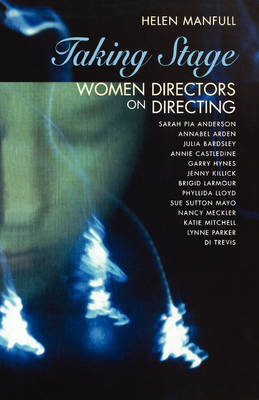 Taking Stage: Women Directors on Directing - Backstage (Paperback)
