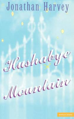 Hushabye Mountain - Modern Plays (Paperback)