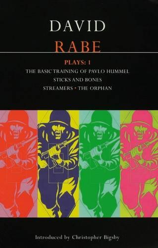 """Rabe Plays: """"The Basic Training of Pavlo Humme""""L; """"Sticks and Bones""""; """"Streamers""""; """"The Orphan"""" v.1 - Contemporary Dramatists (Paperback)"""