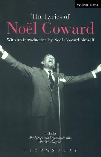 The Lyrics of Noel Coward - World Classics (Paperback)
