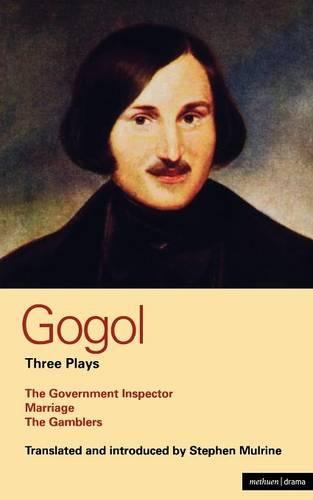 """Gogol Three Plays: """"The Government Inspector""""; """"Marriage""""; """"The Gamblers"""" - World Classics (Paperback)"""