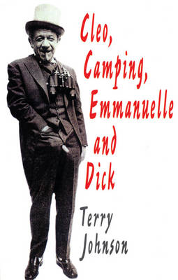 Cleo; Camping; Emmanuelle; and Dick - Modern Plays (Paperback)