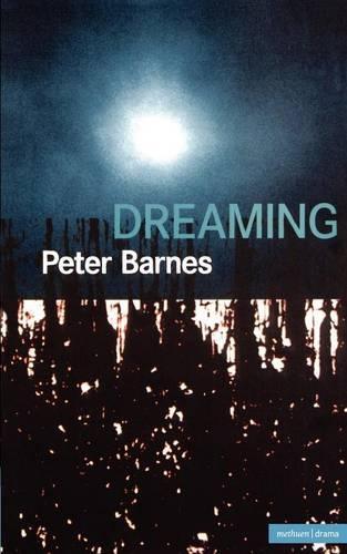Dreaming - Modern Plays (Paperback)