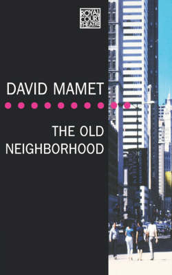 """The Old Neighborhood"" - Modern Plays (Paperback)"