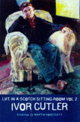 Life in a Scotch Sitting Room, Vol.2 (Paperback)