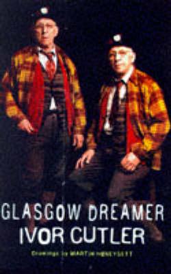 Glasgow Dreamer (Paperback)