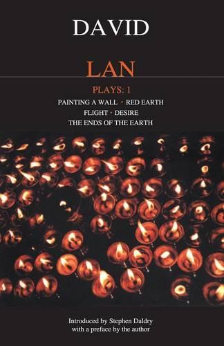 "Lan Plays: ""Painting a Wall"";"" Red Earth""; ""Flight""; ""Desire""; ""The Ends of the Earth"" v.1 - Contemporary Dramatists (Paperback)"