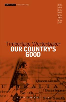 """Our Country's Good: Based on the Novel the """"Playmaker"""" by Thomas Keneally - Modern Classics (Paperback)"""