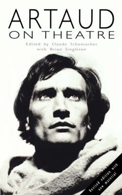 Artaud on Theatre - Plays and Playwrights (Paperback)