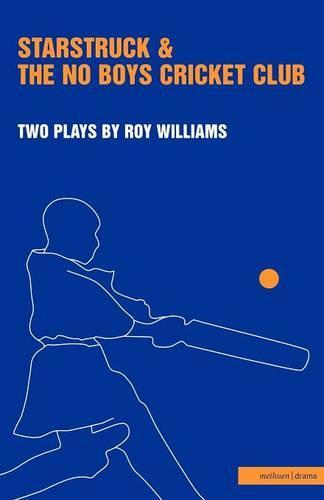 """Starstruck"": AND ""No-boys Cricket Club"" - Modern Plays (Paperback)"