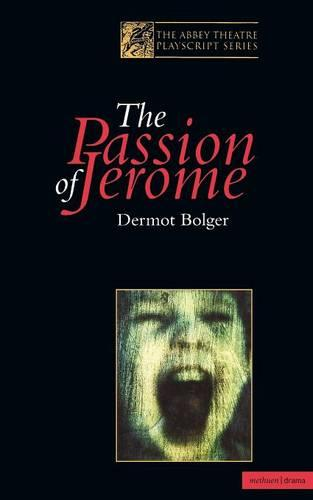 The Passion of Jerome - Modern Plays (Paperback)