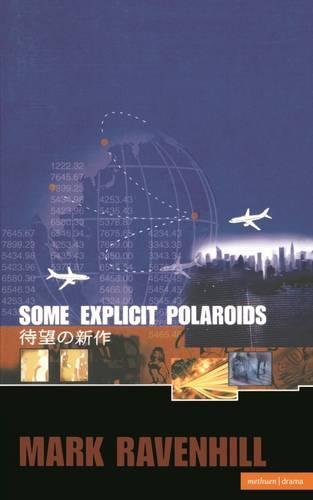 Some Explicit Polaroids - Modern Plays (Paperback)