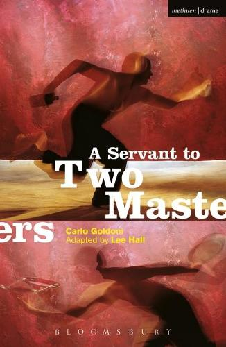 """A Servant to Two Masters"" - Modern Plays (Paperback)"