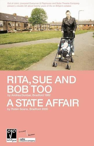 """Rita,Sue and Bob Too"": AND ""A State Affair"" - Modern Plays (Paperback)"