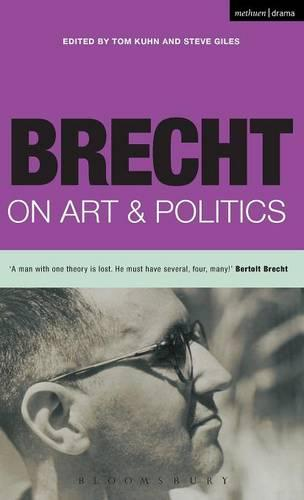 Brecht on Art and Politics - Diaries, Letters and Essays (Hardback)