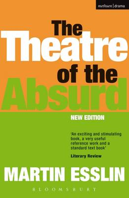 The Theatre of the Absurd - Plays and Playwrights (Paperback)
