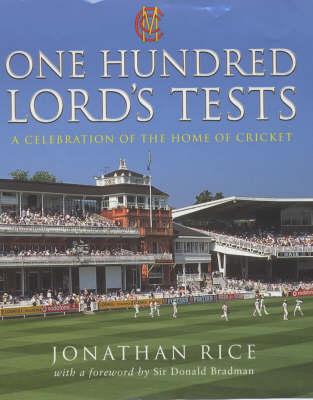 One Hundred Lord's Tests (Hardback)
