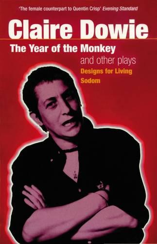 """""""The Year of the Monkey"""" and Other Plays: """"Designs for Living"""", """"Sodom"""" - Modern Plays (Paperback)"""