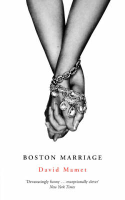 Boston Marriage - Modern Plays (Paperback)