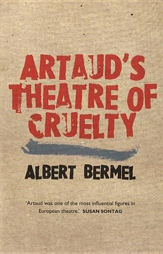 Artaud's Theatre of Cruelty - Plays and Playwrights (Paperback)