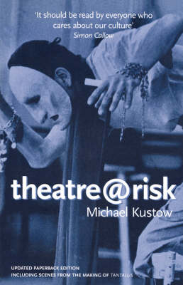 Theatre@risk - Diaries, Letters and Essays (Paperback)