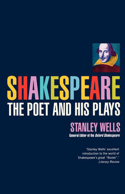 Shakespeare: The Poet and His Plays - Biography and Autobiography (Paperback)