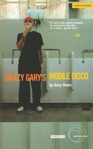 Crazy Gary's Mobile Disco - Modern Plays (Paperback)